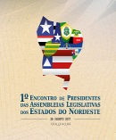 1º Encontro de Presidentes das Assembleias Legislativas dos Estados do Nordeste